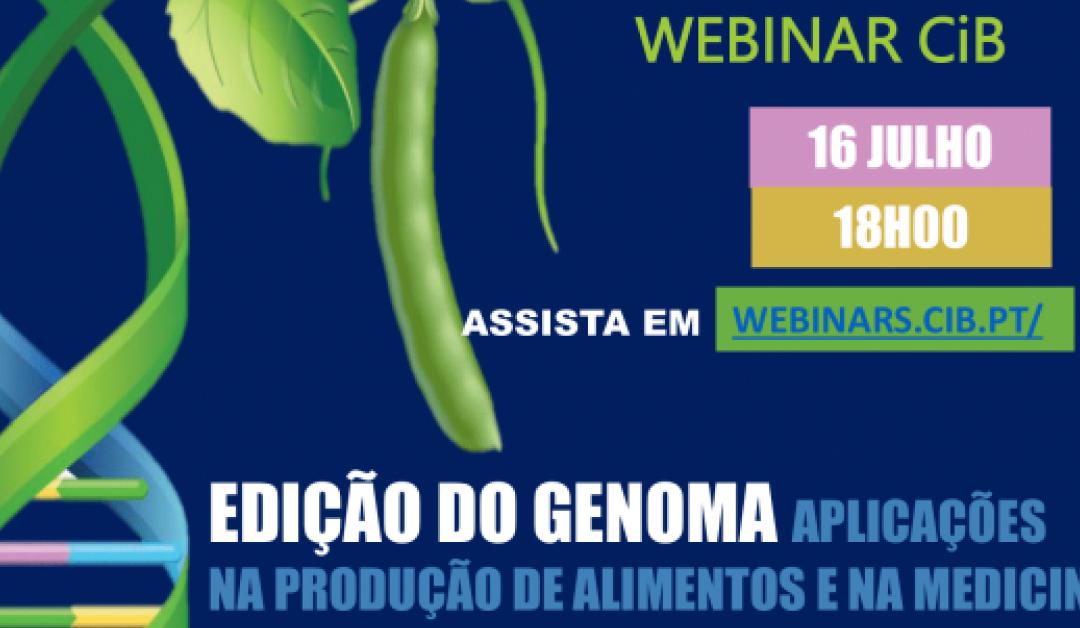 Webinar: Edição do genoma: Aplicações na produção de alimentos e na medicina – 16 de julho